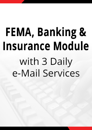 FEMA/Banking & Insurance Laws with 3 Daily e-Mail Services