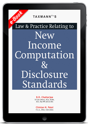 Law and Practice Relating to New Income Computation & Disclosure Standards (e-book)
