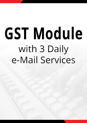 GST Module with 3 Daily e-Mail Services