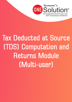 Tax Deducted at Source (TDS) Computation and Returns Module (Multi-user)