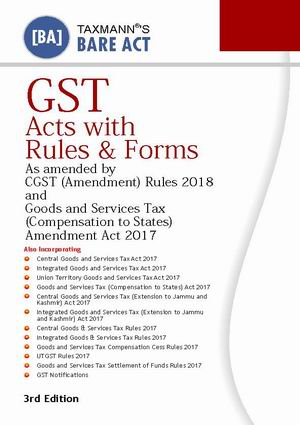GST Acts with Rules & Forms (Bare Act)