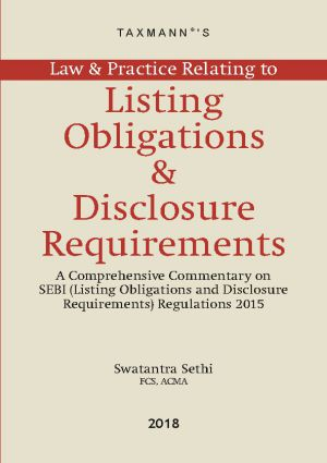 Law & Practice Relating to Listing Obligations & Disclosure Requirements