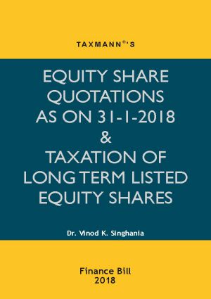 Equity Share Quotations As On 31-1-2018 & Taxation Of Long Term Listed Equity Shares