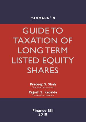Guide To Taxation Of Long Term Listed Equity Shares
