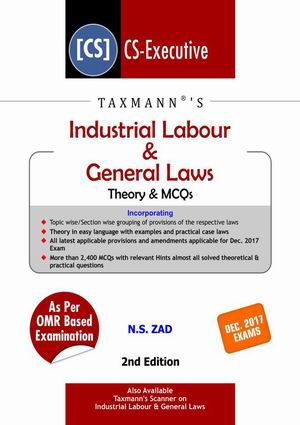 Industrial Labour & General Laws-Theory & MCQs by NS Zad