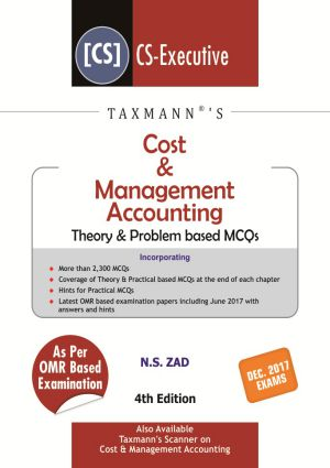 Cost & Management Accounting-Theory & Problem based MCQs (CS-Executive) by N S Zad