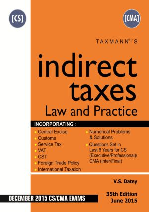 Indirect Taxes Law and Practice (CS/CMA)