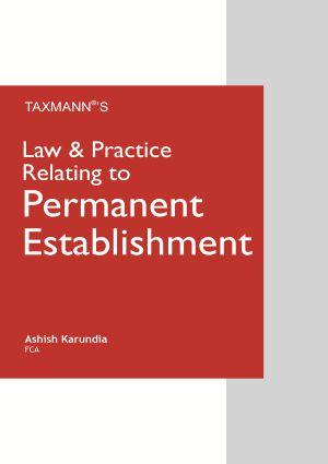 Law & Practice Relating to Permanent Establishment