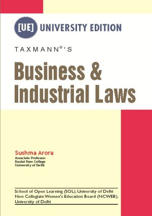 Business & Industrial Laws by Sushma Arora