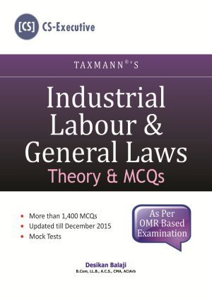 Industrial Labour & General Laws (Theory & MCQs)