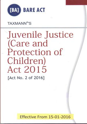 Juvenile Justice (Care and Protection of Children) Act 2015 (e-book)