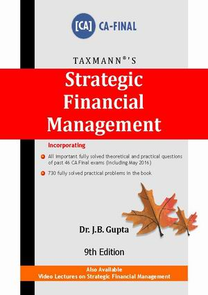 Strategic Financial Management (CA-Final) By Dr. JB Gupta