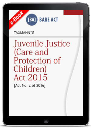 JUVENILE JUSTICE ( CARE AND PROTECTION OF CHILDREN ) ACT 2015 (ebook)