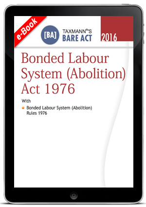 Bonded Labour System (Abolition) Act 1976 (e-book)