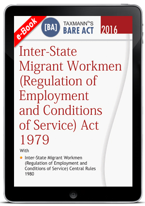 Inter-State Migrant Workmen (Regulation of Employment and Conditions of Service) Act 1979 (e-book)