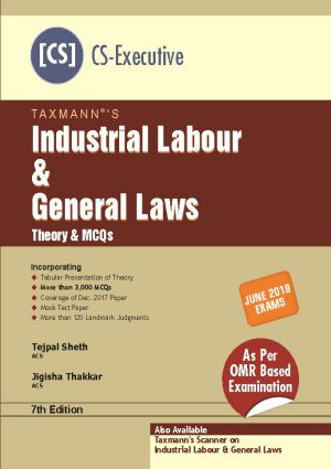 Industrial Labour & General Laws by Tejpal Sheth (CS-Executive)