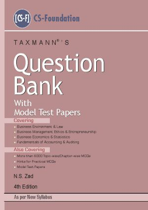 Question Bank with Model Test Papers (CS-Foundation) by N.S Zad