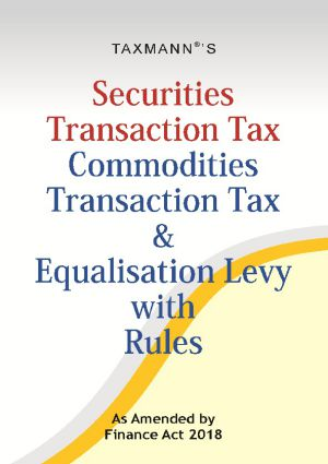 Securities Transaction Tax Commodities Transaction Tax & Equalisation Levy with Rules