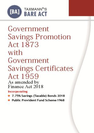 Government Savings Promption Act 1873 with Government Savings Certificates Act 1959