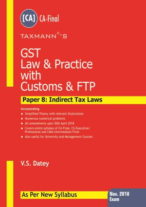 GST Law & Practice with Customs & FTP (Nov.2018 Exam) As per new syllabus