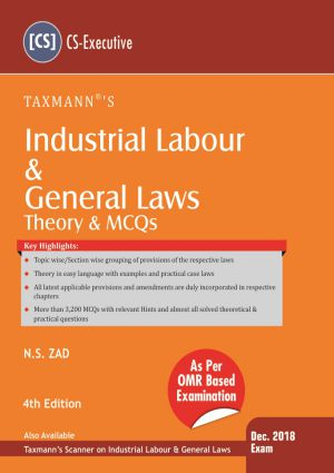 Industrial Labour & General Laws by N.S Zad (CS-Executive)