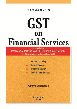 GST on Financial Services by Aditya Singhania