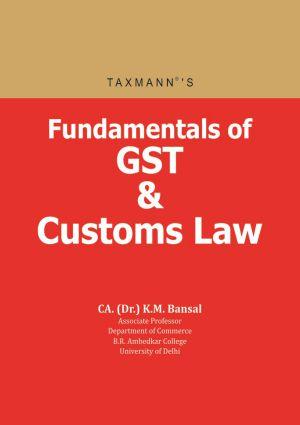 Fundamentals of GST & Customs Law