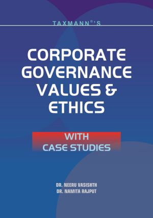 Corporate Governance Values & Ethics with Case Studies