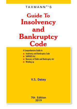 Guide To Insolvency and Bankruptcy Code
