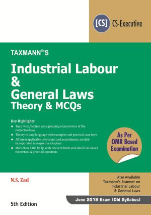 Industrial Labour & General Laws - Theory & MCQs by N.S Zad