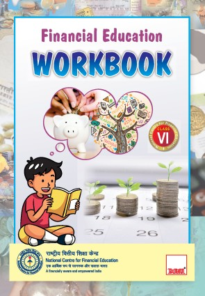 Financial Education Workbook - Class VI (NCFE)
