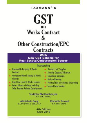 GST on Works Contract & Other Construction/EPC Contracts