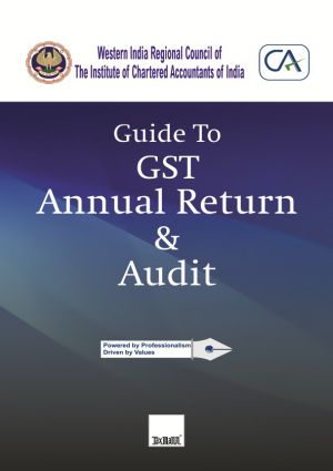 Guide To GST Annual Return & Audit - WIRC of ICAI