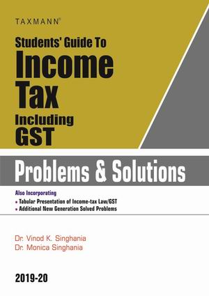 Students Guide To Income Tax Including GST - Problems & Solutions