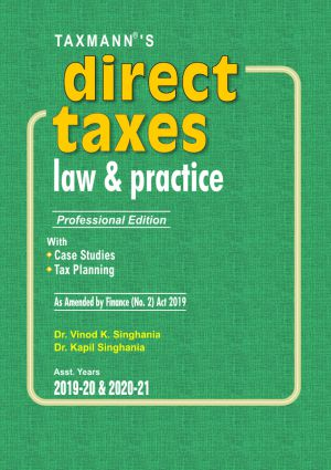 Direct Taxes Law & Practice - Professional Edition