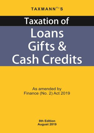 Taxation of Loans Gifts & Cash Credits