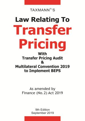 Law Relating To Transfer Pricing With Transfer Pricing Audit & Multilateral Convention 2019 to Implement BEPS