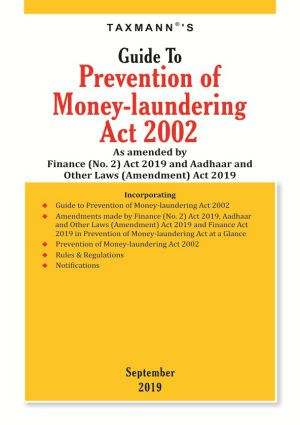 Guide to Prevention of Money - laundering Act 2002