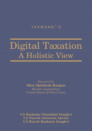 Digital Taxation - A Holistic View