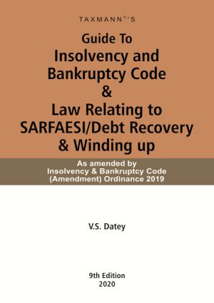Guide To Insolvency and Bankruptcy Code & Law Relating to SARFAESI/Debt Recovery & Winding up
