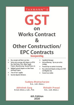 GST on Works Contract & Other Construction/EPC Contracts (e-book)