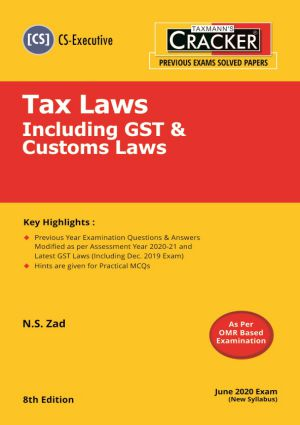Cracker - Tax Laws Including GST & Customs Laws (CS-Executive) New Syllabus