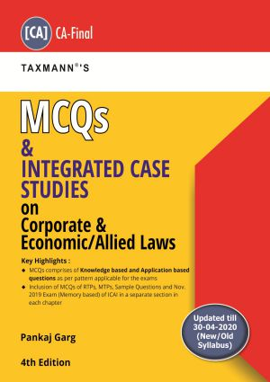 MCQs and Integrated Case Studies on Corporate & Economic/Allied Laws