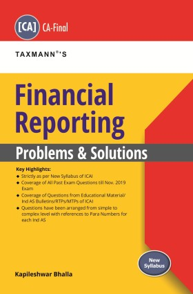 Financial Reporting - Problems and Solutions (New Syllabus)