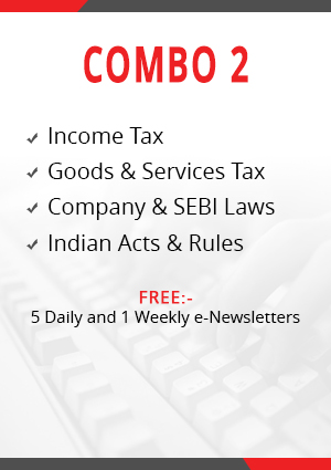 Combo 2 - Income Tax, Goods & Services Tax, Company & SEBI Laws and Indian Acts & Rules Module