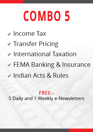 Combo 5 - Income Tax, Transfer Pricing, International Taxation, FEMA Banking & Insurance and Indian Acts & Rules Module