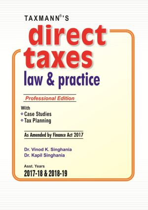 Direct Taxes Law & Practice ( Professional Edition)