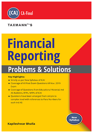 Financial Reporting - Problem and Solutions (New Syllabus)