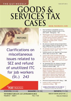 Goods & Services Tax Cases - June 26,2018 to July 2,2018