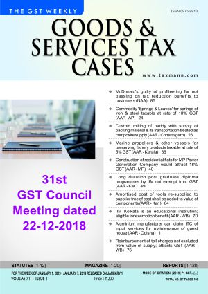 Goods & Services Tax Cases - January 1,2019 to January 7,2019